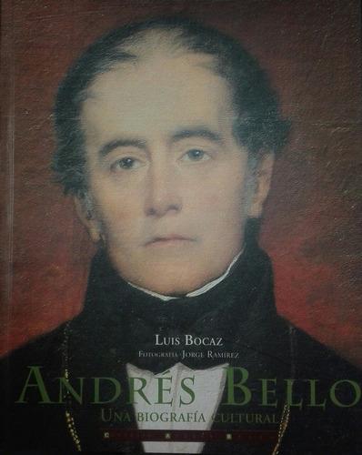 andres bello una biografia luis bocaz convenio b37