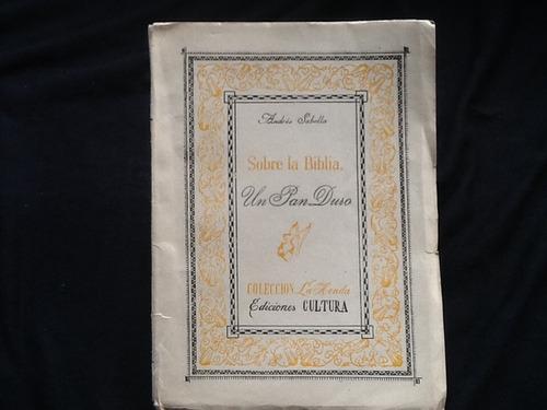 andrés sabella - sobre la biblia un pan duro primera edición
