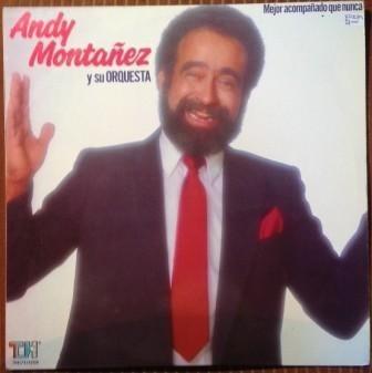 andy montañez, mejor acompañado que nun vinilo colombia 1987