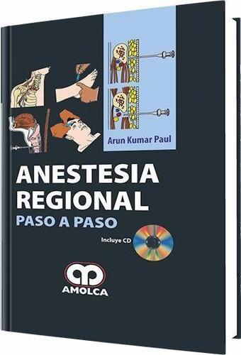 anestesia regional paso a paso / paul / amolca