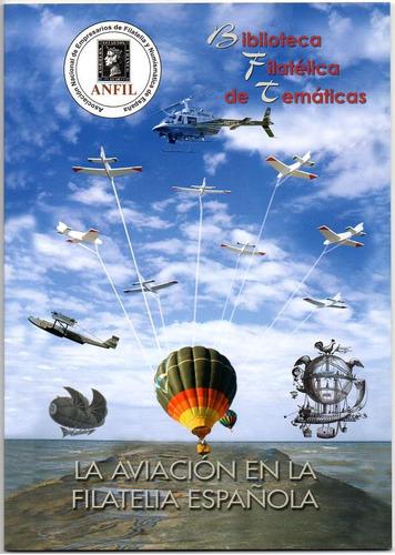 anfil. manual de la aviación española en la filatelia.