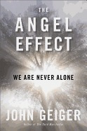 angel effect: we are never alone, john geiger