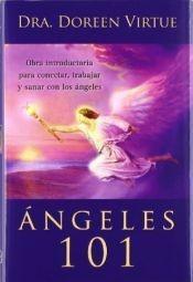 angeles 101 - dra. doreen virtue - arkano books