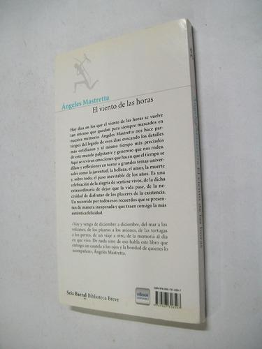 angeles mastretta el viento de las horas - novela