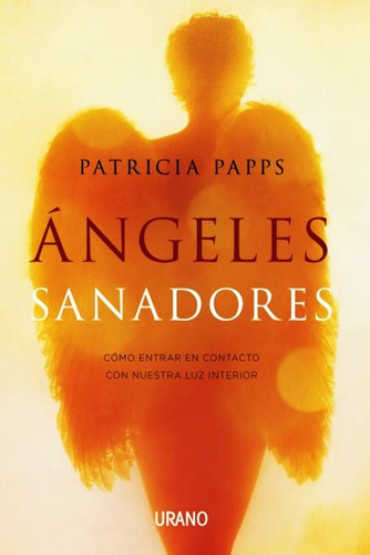 angeles sanadores - patricia papps