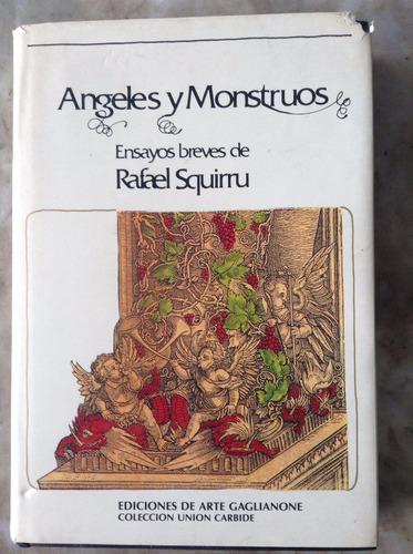 angeles y monstruos - rafael squirru - arte gaglianone
