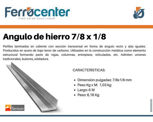 angulo de hierro 7/8 x 1/8  - 6 mts de largo - cuotas!