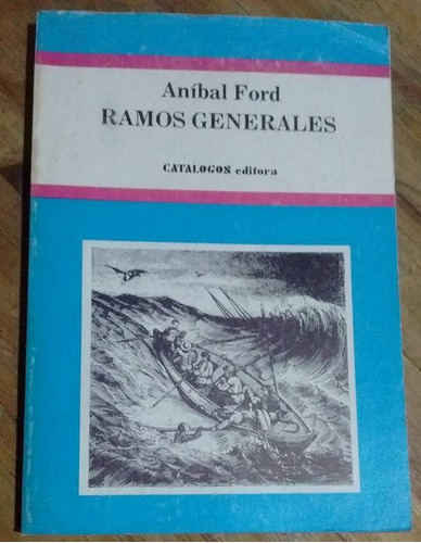 anibal ford ramos generales
