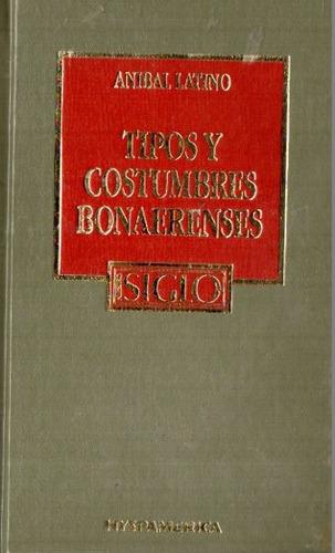 anibal latino - tipos y costumbres bonaerenses