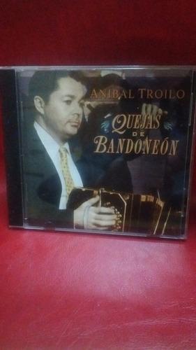 anibal troilo - quejas de bandoneon - sello el bandoneon