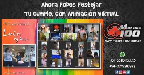 animación virtual. maxima 100 eventos - infantil-adultos