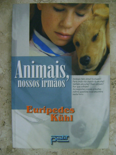 animais nossos irmãos euripedes kuhl l11