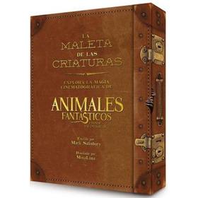 Animales Fantasticos Y Donde... - La Maleta De Las Criaturas