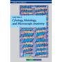 Atlas De Citologia, Histologia Y Anatomia Microscopica Pdf