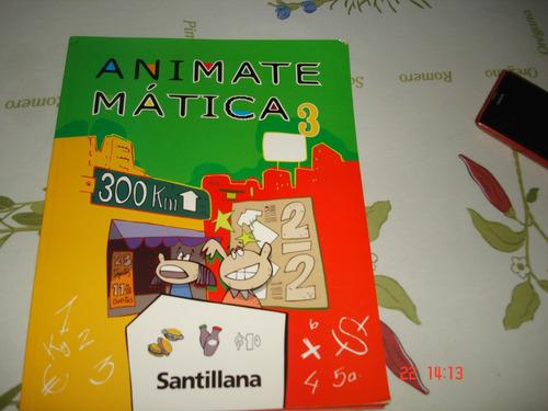 animatematica 3, primaria, santillana.