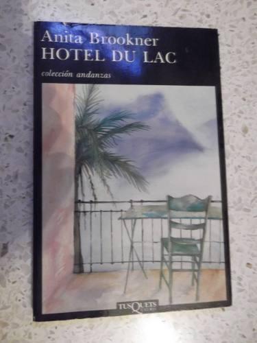 anita brookner hotel du lac tusquets grande