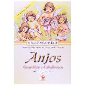 Anjos - Guardiães E Cabalísticos - 13ª E Angela Marcondes J