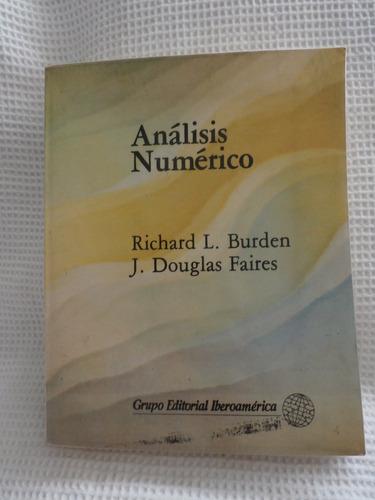 anàlisis numerico,   r.burden y d.faires.