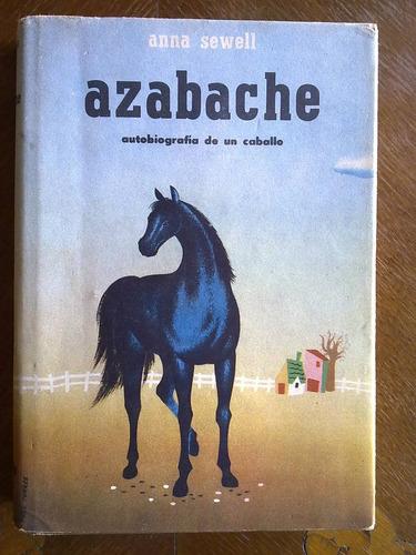 anna sewell: azabache. autobiografía de un caballo tapa dura