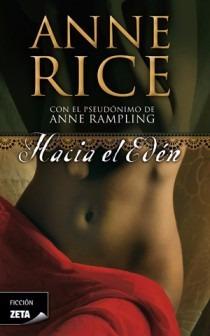 anne rice, hacia el edén