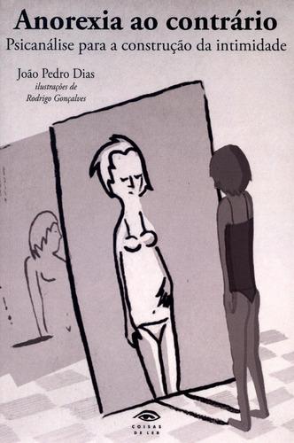 anorexia ao contrário - psicanálise para a construção da