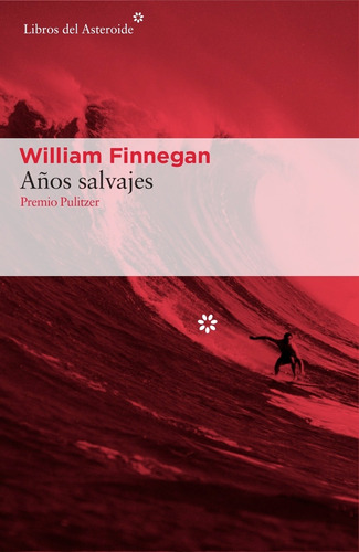 años salvajes - william finnegan