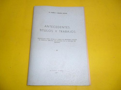 antecedentes titulos trabajos 1954 dr dario v orozco acuña