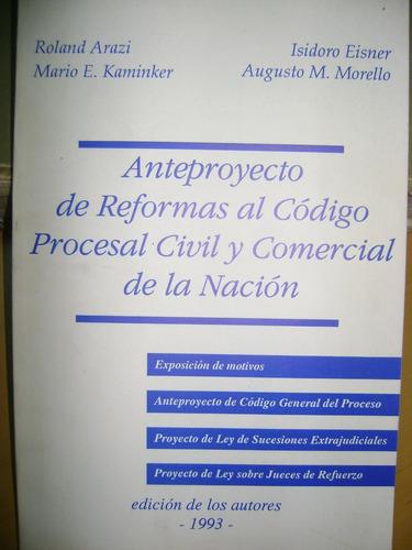 anteproyecto de reformas cod proc cyc- arazi- eisner-morello