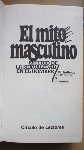 anthony pietropinto y simenauer - el mito masculino-