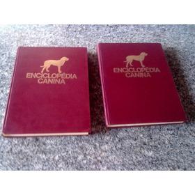 Antiga Enciclopédia Canina 2 Volumes Anos 70 Todas As Raças