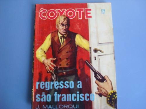 antiga revista o coyote nº 173 - ano 1965