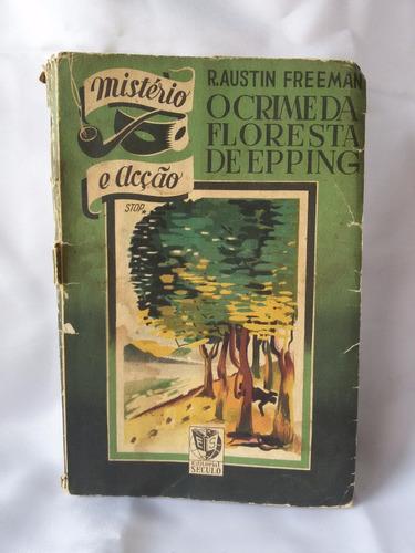 antigo e raro livro- o crime da floresta de epping- nº 3525