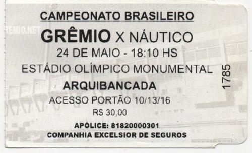 antigo ingresso gremio x nautico - 24/05/2008 - est olimpico
