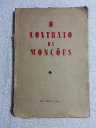 antigo livro o contrato da monções 1956