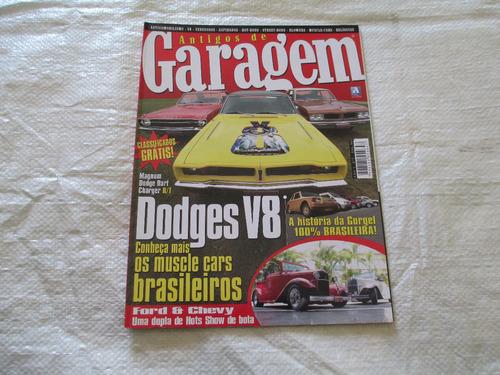 antigos de garagem-dodges v8-gurgel-muscle cars- ford&chevy