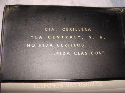 antigua agenda 1972  de la central compañía cerillera,  ceri