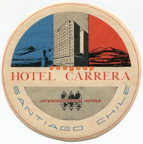 antigua etiqueta hotel carrera santiago de chile