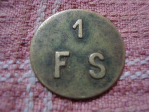 antigua ficha esquila moneda estancia rara bronce f.s. 1