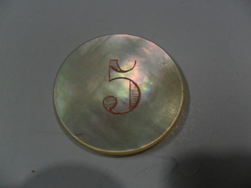 antigua ficha juego nacar casino numerada nº 5