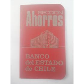 Antigua Libreta De Ahorros.banco Del Estado De Chile.