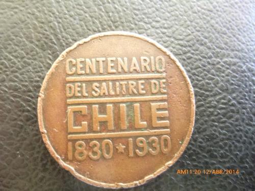 antigua medalla  centenario del salitre 1830-1930 (729z