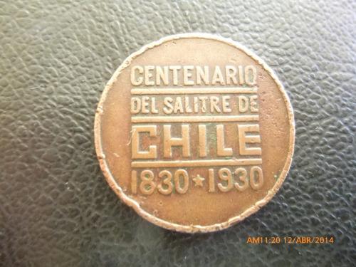 antigua medalla  centenario del salitre 1830-1930 (d53