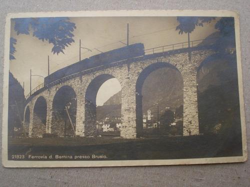 antigua postal 21823 ferrovia d. bernina presso brusio -1916