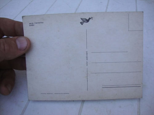 antigua postal serie cantantes sabu