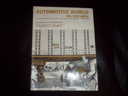 antigua revista de mecanica automoviles world año 1965