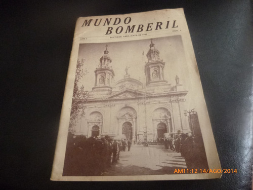 antigua revista  mundo bomberil  n° 4 santiago abril ma(664
