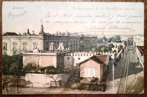antigua tarjeta postal sevilla 1908 fábrica de tabaco