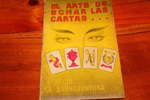 antiguo arte de echar las cartas y leer el futuro en la mano