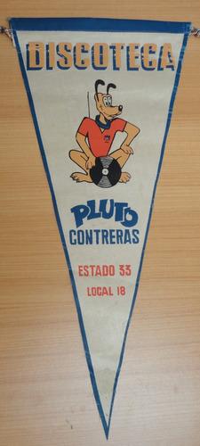 antiguo banderín discoteca pluto contreras