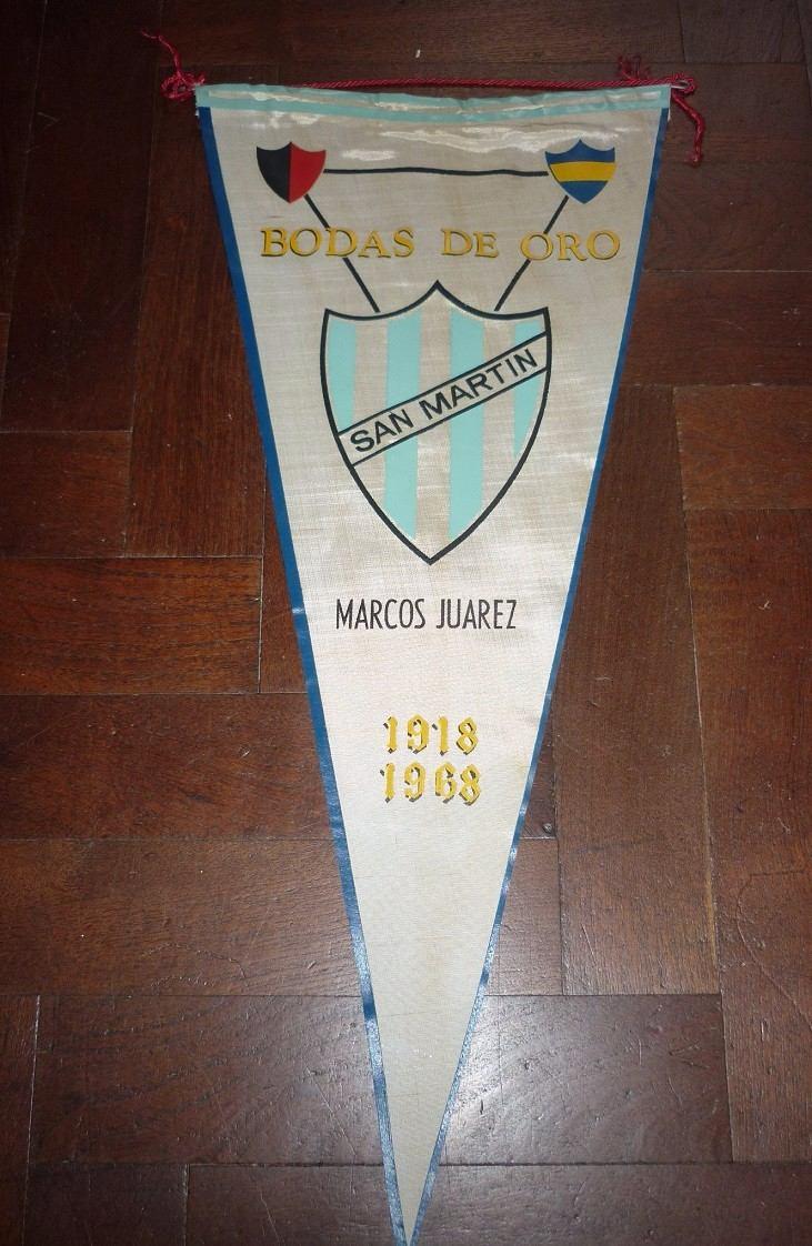 Antiguo Banderin San Martin Marcos Juarez Bodas De Oro 1968 - $ 150 ...